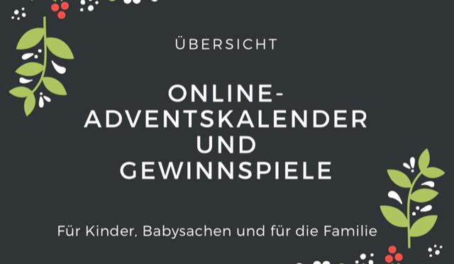 Übersicht Online Adventskalender Gewinnspiele 2017 für Babys, Kinder und für die ganze Familie