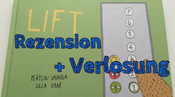 Buchrezension: Lift von Kätlin Vainola + Verlosung