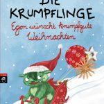 Die Krumpflinge - Egon wuenscht krumpfgute Weihnachten von Annette Roeder